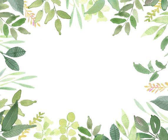 Green Leaves Frames Foliage Clipart Greenery Wedding Etsy Green Leaf Wallpaper Floral Cards Design Leaf Art
