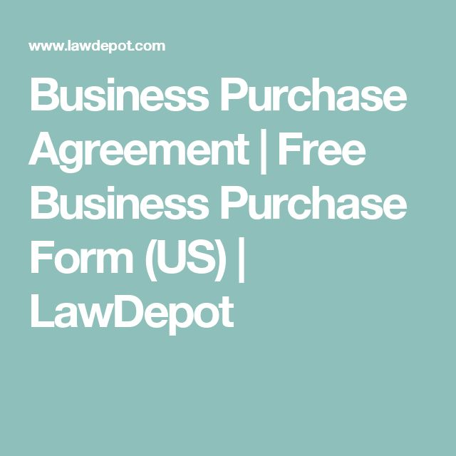 Business Purchase Agreement | Free Business Purchase Form (US) | LawDepot