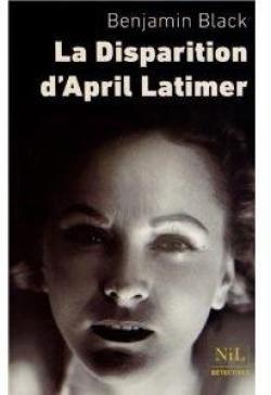La disparition d'April Latimer par John Banville