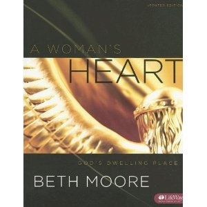 A Woman's Heart: God's Dwelling Place by Beth Moore