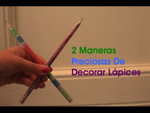 2 Maneras Preciosas De Decorar Lápices