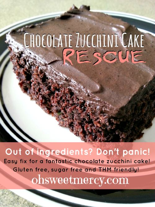 Chocolate Zucchini Cake Rescue | Oh Sweet Mercy #recipes #glutenfree #sugarfree #thm #chocolate #ohsweetmercy