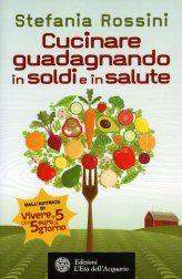 Sicuramene da consigliare questo libro contenente non solo oltre 100 ottime ed economiche ricette, ma promuove anche una filosofia non solo dietetica, ma che investe l'intero orizzonte della vita quotidiana: il risparmio, il rispetto per l'ambiente, il riciclo, il vegetarianesimo, la semplicità, l'avversione allo spreco, la preferenza per la frutta e la verdura auto-prodotte... http://www.macrolibrarsi.it/libri/__cucinare-guadagnando-in-soldi-e-in-salute-libro.php?pn=3148