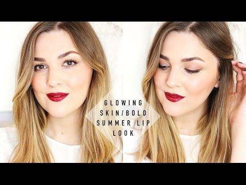 ▶ Glowing Skin / Bold Summer Lip Look | I Covet Thee - YouTube