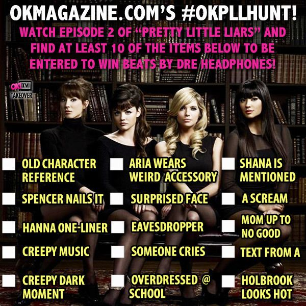 Pretty Little Liars Scavenger Hunt--OK! Mag.  Easily could be turned into a drinking game... in fact.....