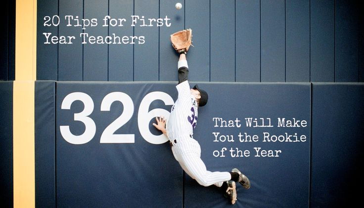 20 Tips for First Year Teachers that Will Make You the Rookie of the Year - Reading Horizons