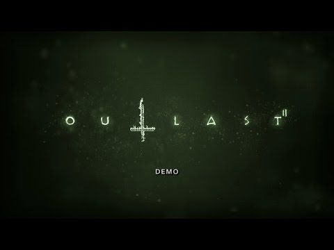 Let's Play OUTLAST 2 DEMO!