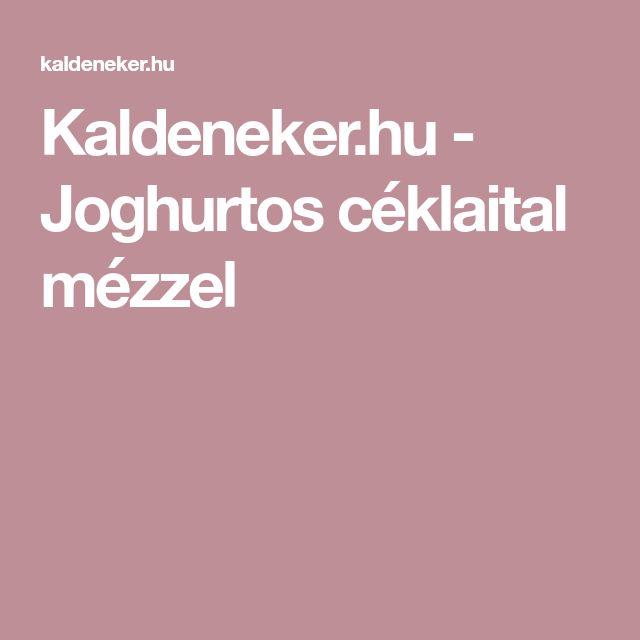Kaldeneker.hu - Joghurtos céklaital mézzel