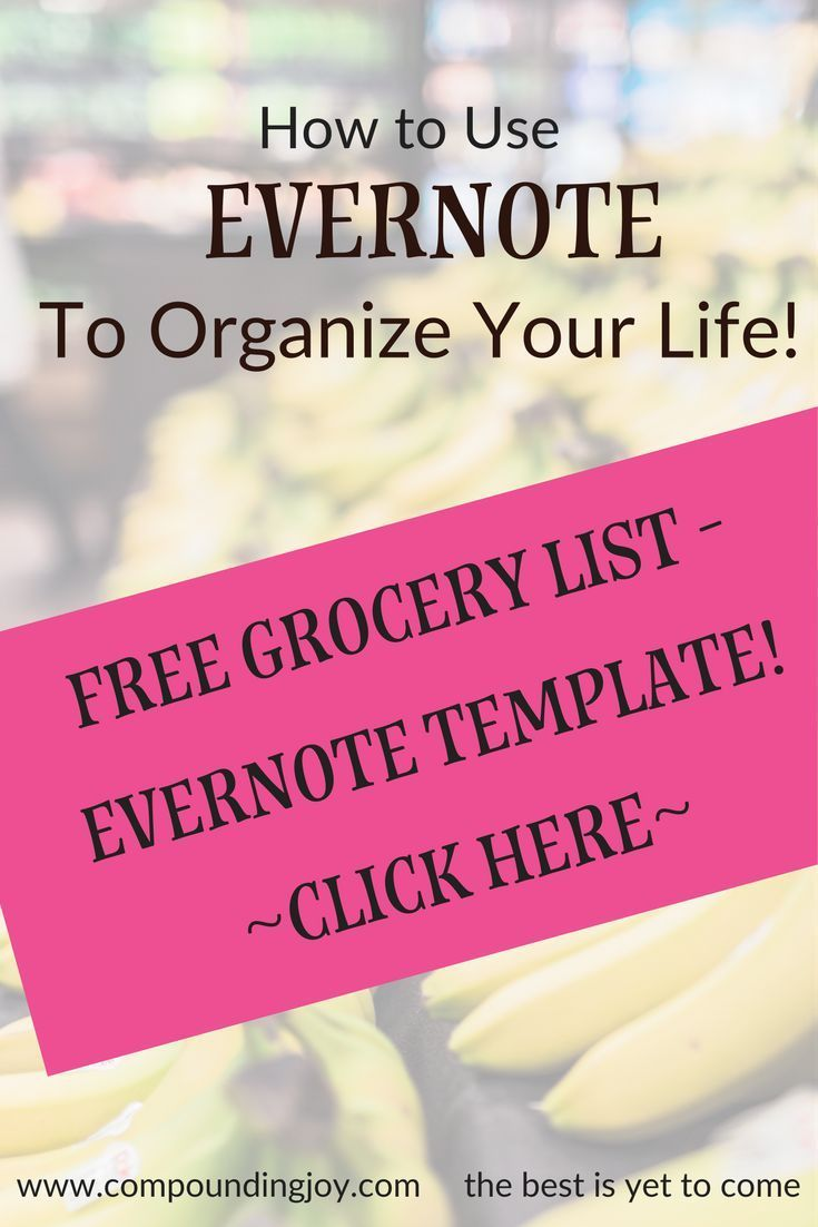 How to use Evernote to organize your life? Create a system of notes - free your mind of the clutter to increase productivity, creativity, and peace of mind. Evernote Grocery Template.