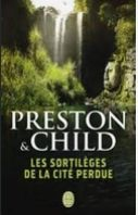'Les sortilèges de la cité perdue', un roman de Preston et Child