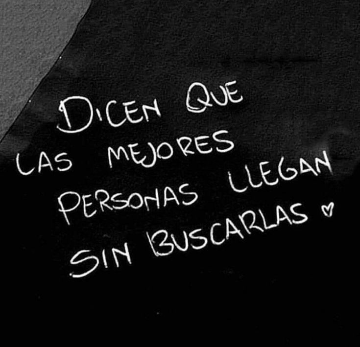 Dicen que las mejores personas llegan sin buscarlas.. #frases #dedicatoria #tantossiglos #tantomundo #tantoespacio #ycoincidir