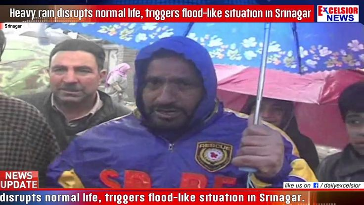 Heavy rain disrupts normal life triggers flood like situation in Srinagar