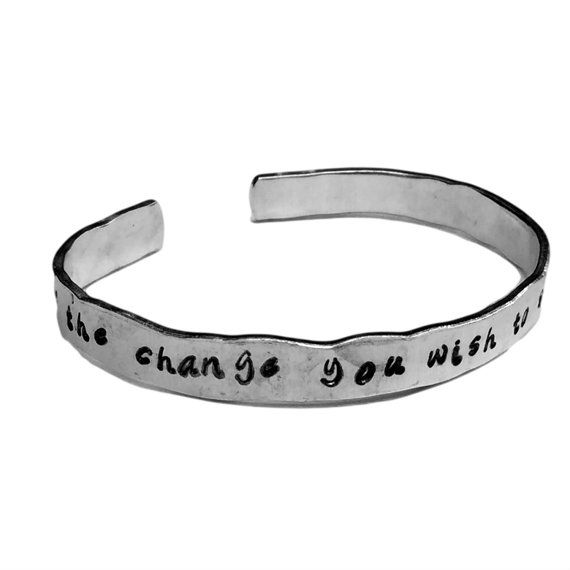 """Be the change you wish to see in the world - Confidence Bracelet Cuffs 1/4"""" Hand Stamped Aluminum Copper Brass"""