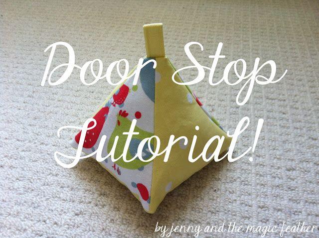 Adventures and Tea Parties: Door Stop Tutorial