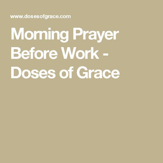 Morning Prayer Before Work - Doses of Grace