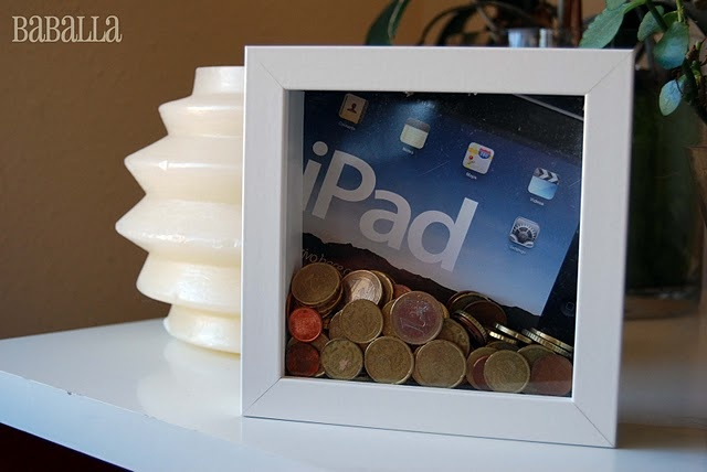 save for a goal. DIY piggy bank WISH I WOULD HAVE DONE THIS WHEN SAVING FOR MY IPAD...
