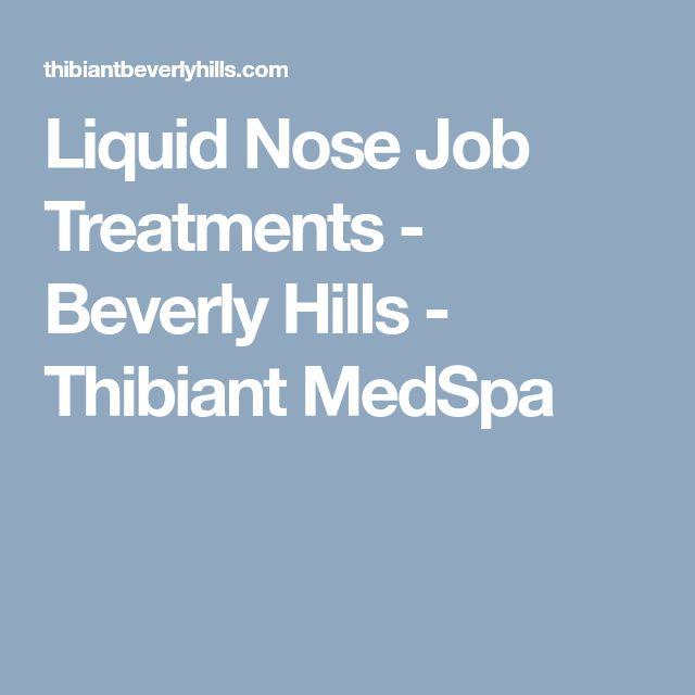 Liquid Nose Job Treatments - Beverly Hills - Thibiant MedSpa