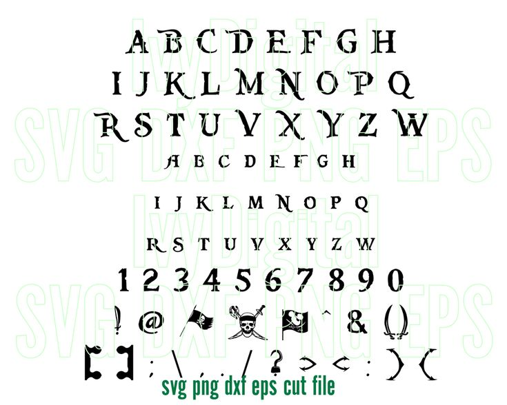 Digital File Includes With 4 Type Of Files Svg Dxf Png Eps All The Images Are High Res Lettering Alphabet Pirates Of The Caribbean Free Fonts For Cricut