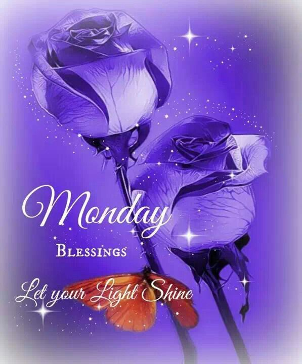 Monday Blessings. Let your light shine.