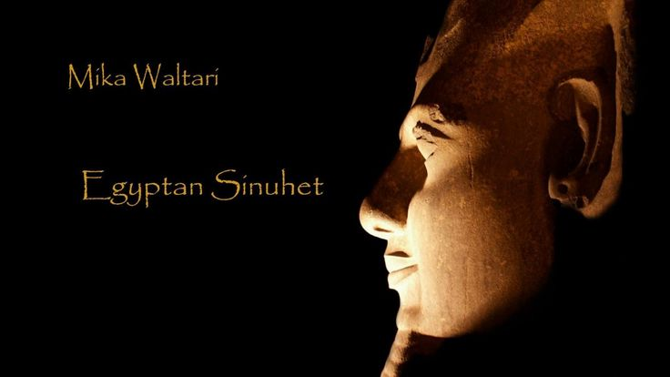 Mika Waltari: Egypťan Sinuhet 1. časť