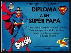 Selia Bonita nos regala estos diplomas para papá.                    aqui
