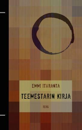 Emmi Itäranta: Teemestarin kirja