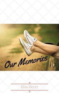 Our Memories - A Kian Lawley Fanfiction by EllieJScott