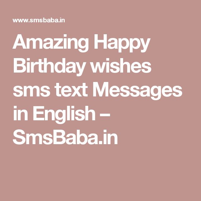 Birthday Wish In English Sms : The best ideas about birthday wishes sms on happy