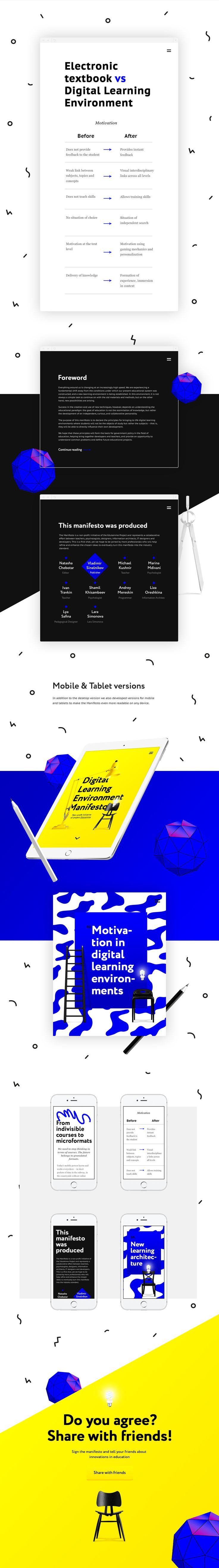 Digital Learning Environment Manifesto is a non-commercial initiative of Edutainme, a Russian project on education. The goal of the manifesto is to declare principles of establishing digital education environments, where a student isn't an object, but a s…