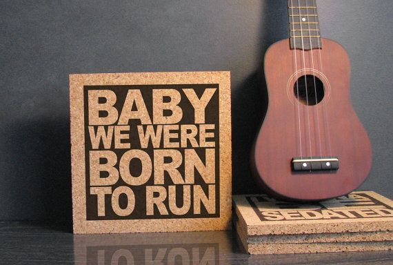 Bruce Springsteen  Baby We Were Born To Run  Wall by suzannaanna