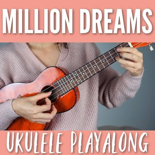 Million Dreams from The Greatest Showman ukulele play-along