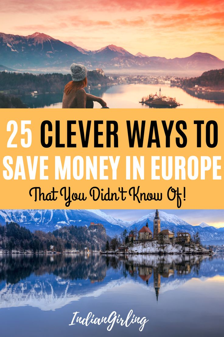 25 Intelligent Methods To Save Cash in Europe