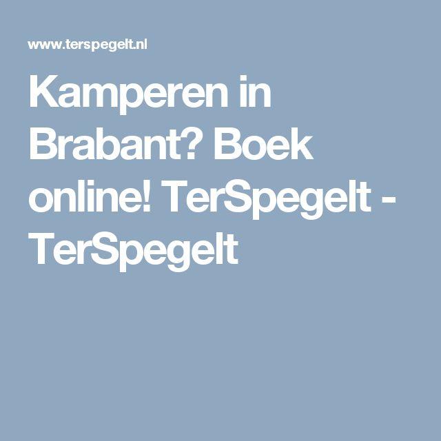 Kamperen in Brabant? Boek online! TerSpegelt - TerSpegelt