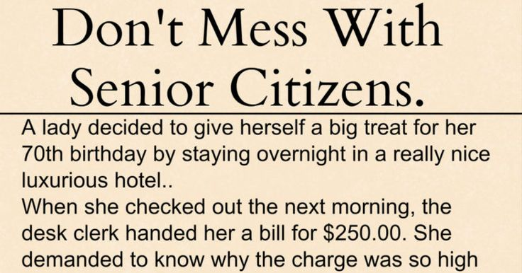 """A lady decided to give herself a big treat for her 70th birthday by staying overnight in a really nice luxurious hotel.. When she checked out the next morning, the desk clerk handed her a bill for $250.00. She demanded to know why the charge was so high """"I agree it's a nice hotel, but the rooms aren't worth $250..00 for just an overnight stay – I didn't even have breakfast!"""" The clerk told her that $250.00 is the 'standard rate,' and breakfast had been included had she wanted it. She…"""