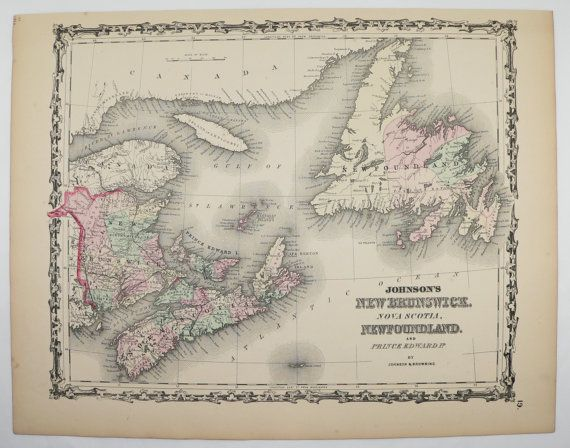 New Brunswick Map Nova Scotia Newfoundland Map Prince Edward Cape Breton Island Canada Map 1862 Johnson Map Canadian Travel Map Unique Gift by OldMapsandPrints on Etsy