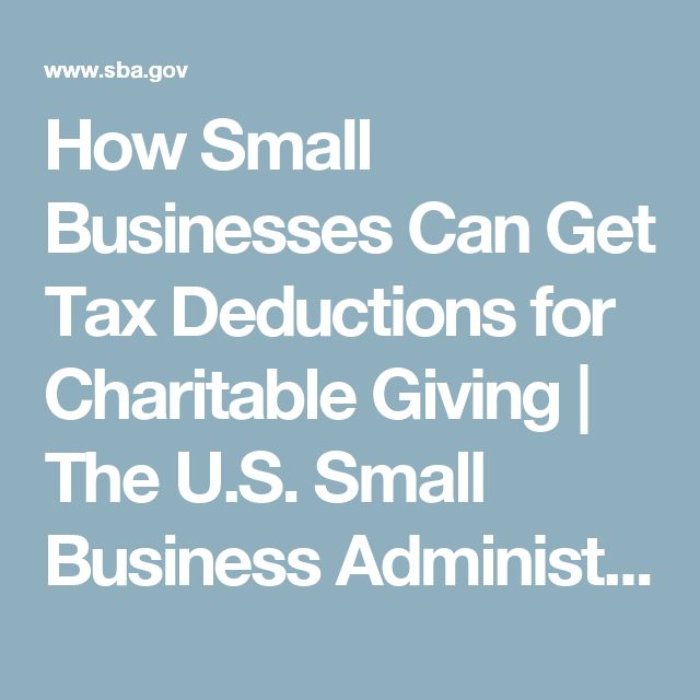 How Small Businesses Can Get Tax Deductions for Charitable Giving | The U.S. Small Business Administration | SBA.gov