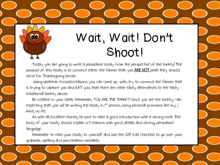 best persuasive writing images teaching  fancy in fourth wait wait don t shoot thanksgiving persuasive