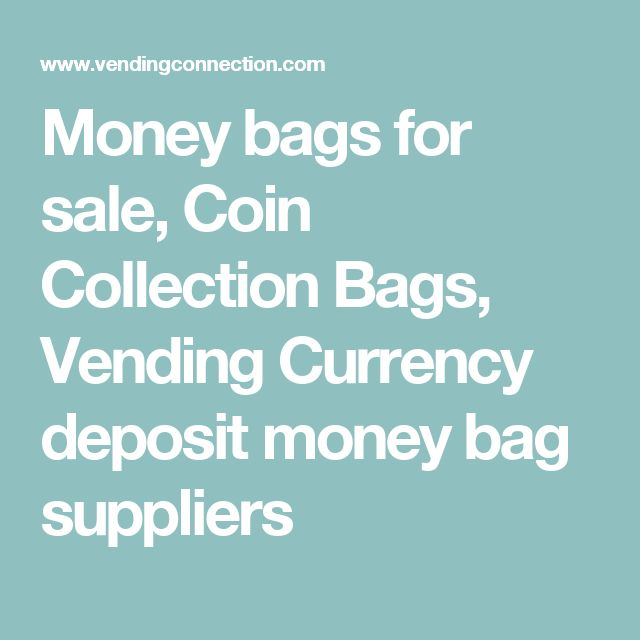 Money bags for sale, Coin Collection Bags, Vending Currency deposit money bag suppliers