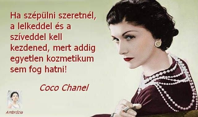 Coco Chanel idézete a szépülésről. A kép forrása: Ambrózia # Facebook