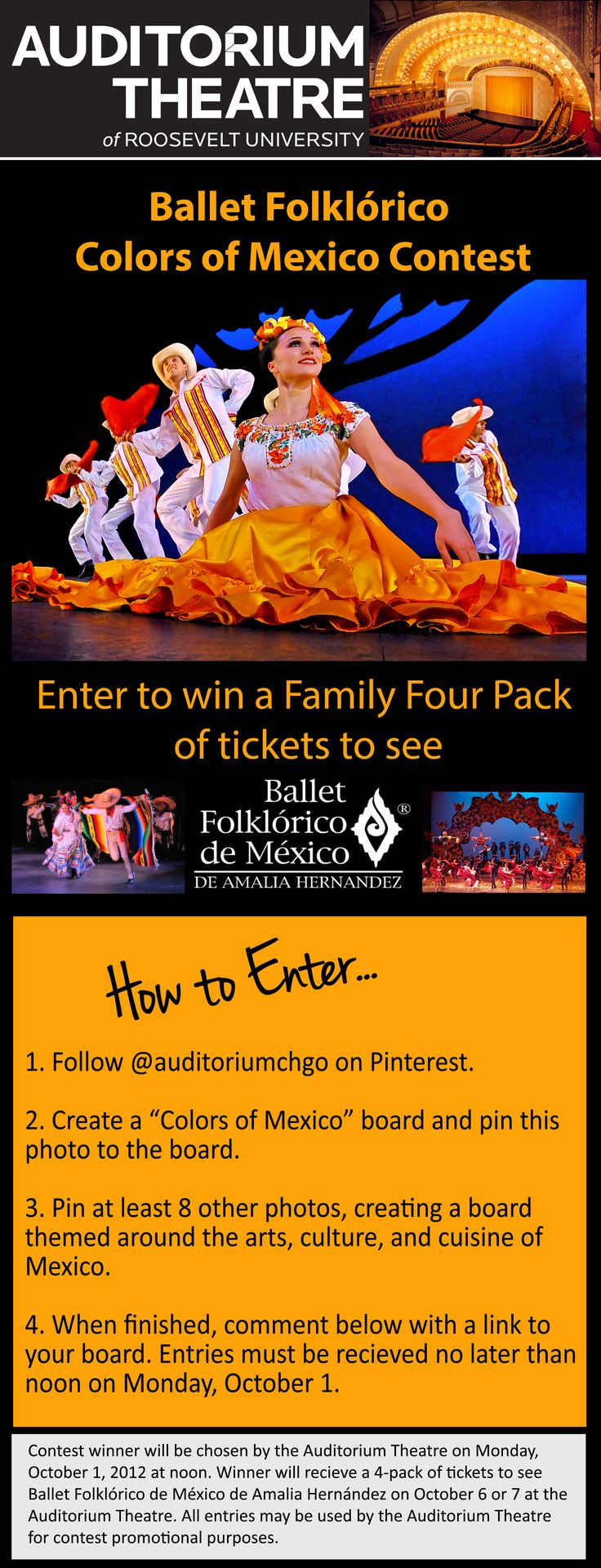 "Enter the Auditorium Theatre's ""Colors of Mexico"" Pinterest contest for a chance to win a 4-pack of tickets to see Ballet Folklórico de México de Amalia Hernández on October 6 or 7!  All entries must be received by noon on Monday, October 1, 2012."