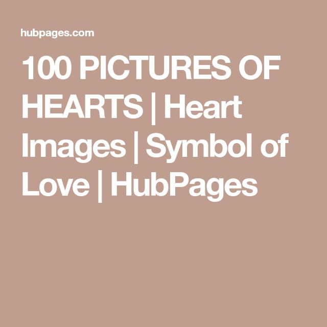 100 PICTURES OF HEARTS   Heart Images   Symbol of Love   HubPages