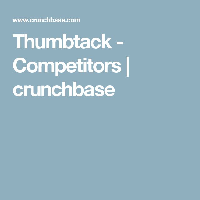 Thumbtack - Competitors   crunchbase