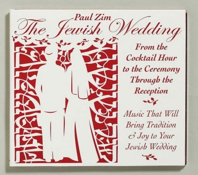 Paul Zim Jewish Wedding Music CD From Cocktail Hour To The Ceremony Through