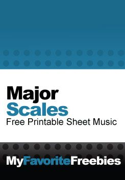 Major Scales for Piano Students | Free  Sheet Music - https://myfavoritefreebies.wordpress.com/2013/06/19/music-scales-free-printable-music-for-piano/