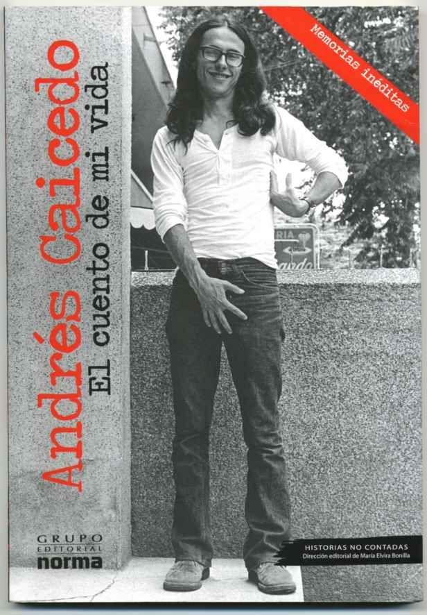 El cuento de mi vida... Andrés Caicedo
