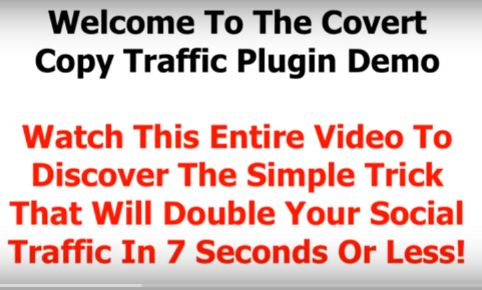 Covert Copy Traffic – Boost 70% Of Your Potential Blog Traffic In Less Than 7 Seconds. Covert Copy Traffic is a super simple to use and install (1 click install) WordPress plugin. That means it will work on any computer, all you need in order to use it, is a self hosted WordPress blog.