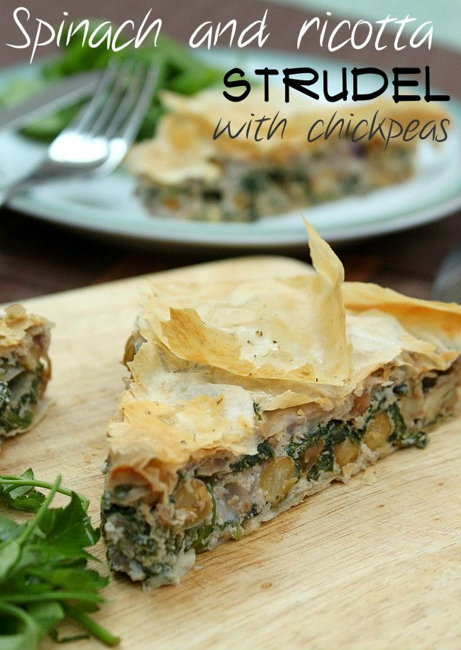 Spinach and ricotta strudel with chickpeas - a creamy vegetarian pie with chickpeas for added protein and to make it substantial enough for your main meal of the day.