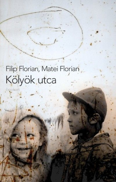 Könyv: Kölyök utca (Filip Florian - Matei Florian)