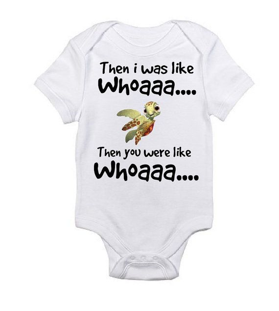 Finding Nemo Squirt Inspired Onesie Then I was by ...