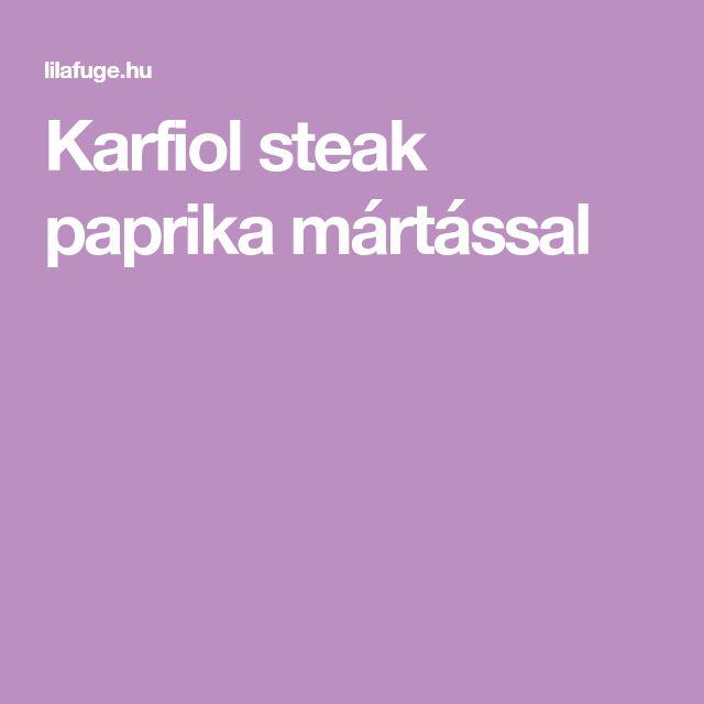 Karfiol steak paprika mártással